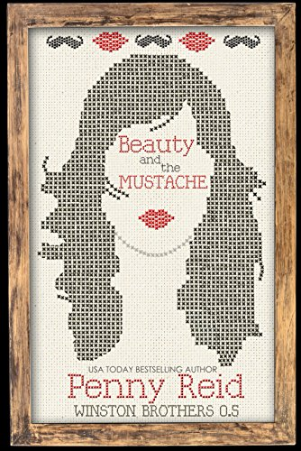 Book Deal: Beauty and the Mustache: A Philosophical Romance (Winston Brothers Book 1) by Penny Reid for free