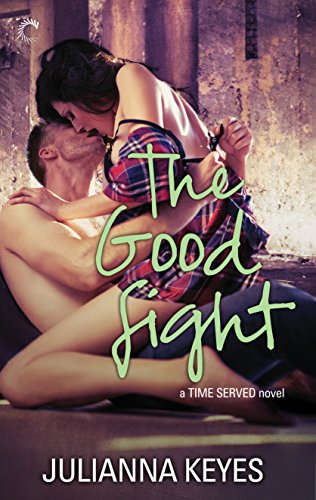 Book Deal: The Good Fight by Julianna Keyes for 2.99
