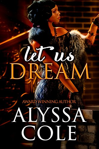 Book Deal: Let Us Dream by Alyssa Cole for 0.99