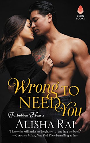 Alisha Rai's Wrong to Need You