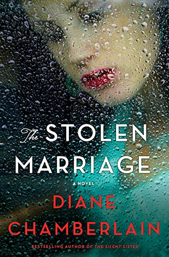 Diane Chamberlain's The Stolen Marriage