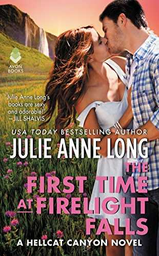 First Time at Firelight Falls by Julie Anne Long
