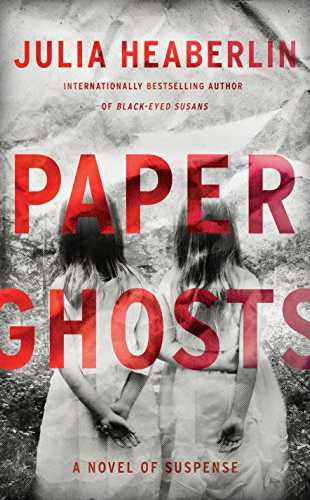 Paper Ghosts by Julia Haeberlin (15 May) A-