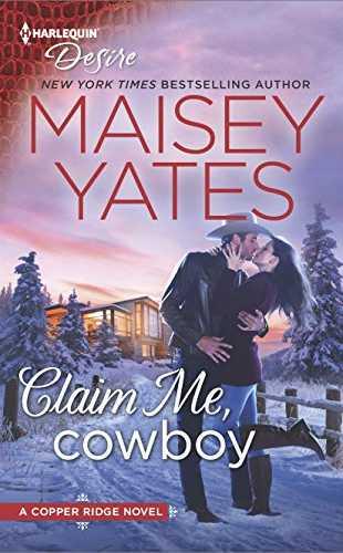 Claim Me Cowboy by Maisey Yates