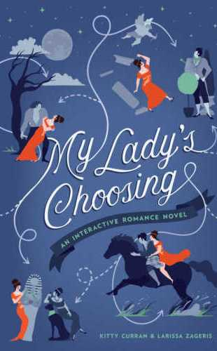 My Lady's Choosing by Kitty Curran and Larissa Zageris