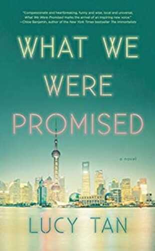 What We Were Promised by Lucy Tan