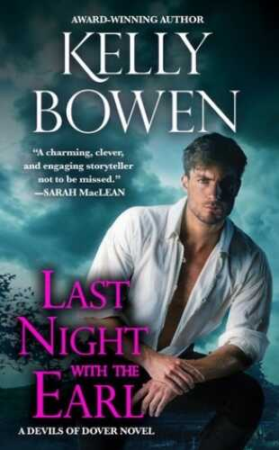 Last Night With the Earl by Kelly Bowen