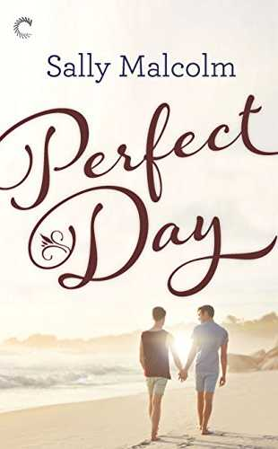 Perfect Day by Sally Malcolm