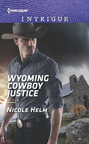 Wyoming Cowboy Justice by Nicole Helm