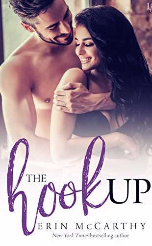 The Hookup by Erin McCarthy (The Jordan Brothers #1)