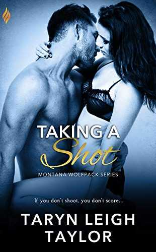 Taking a Shot  by Taryn Leigh Taylor
