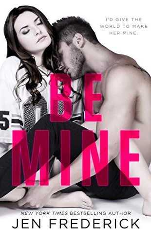 Be Mine by Jen Frederick