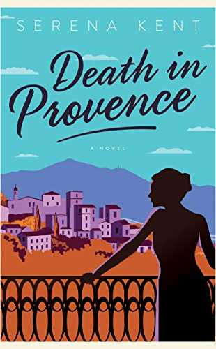 Death in Provence by Serena Kent