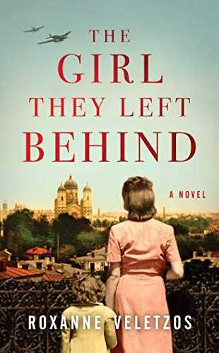 The Girl They Left Behind by Roxanne Veletzo