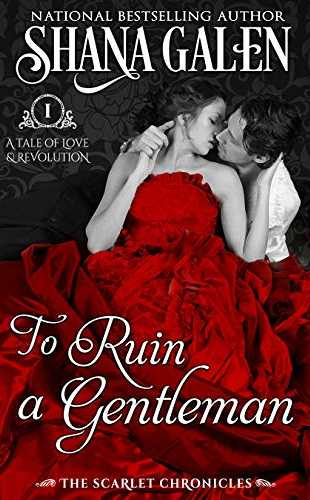 To Ruin a Gentleman by Shana Galen