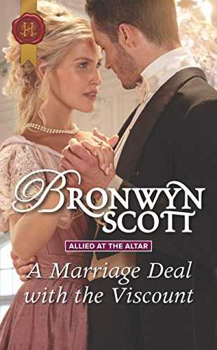 A Marriage Deal with the Viscount by Bronwyn Scott