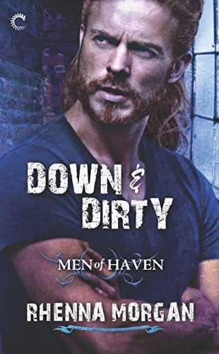 Down & Dirty by Rhenna Morgan