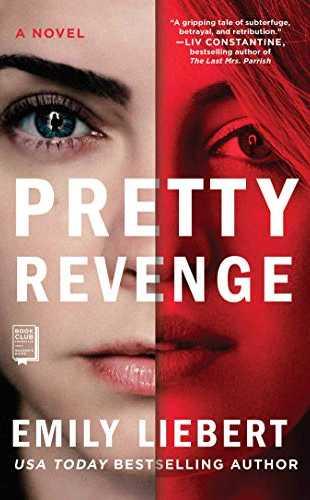 Pretty Revenge by Emily Liebert