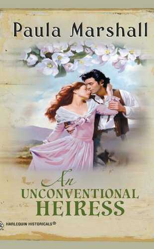 An Unconventional Heiress by Paula Marshall