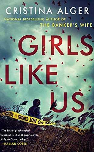 Girls Like Us by Cristina Alger