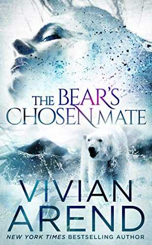 The Bear's Chosen Mate by Vivian Arend