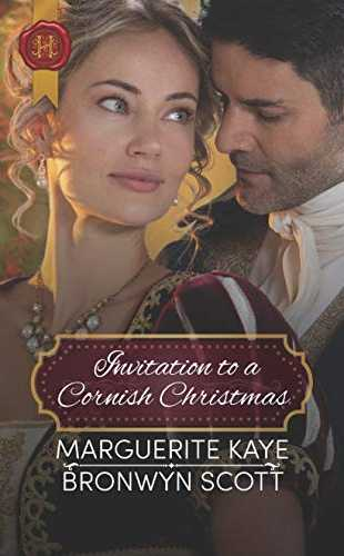 An Invitation to a Cornish Christmas by Marguerite Kaye and Bronwyn Scott