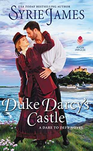 Duke Darcy's Castle by Syrie James