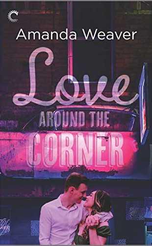 Love Around the Corner by Amanda Weaver