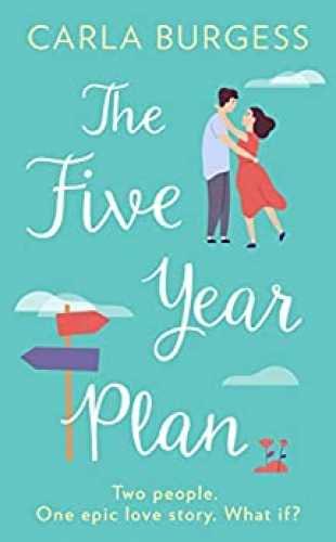 The Five Year Plan by Carla Burgess