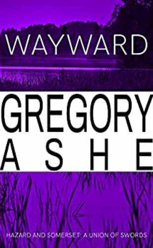 Wayward by Gregory Ashe
