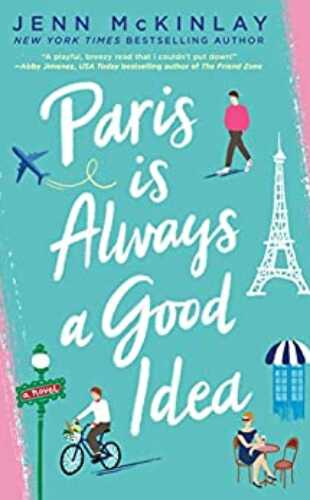 Paris is Always a Good Idea by Jenn McKinlay