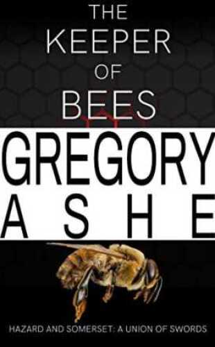 The Keeper of Bees by Gregory Ashe