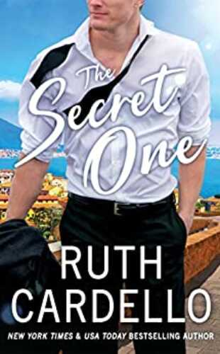 The Secret One by Ruth Cardello