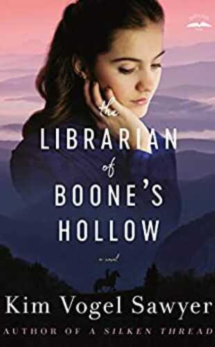 The Librarian of Boone's Hollow by Kim Vogel Sawyer