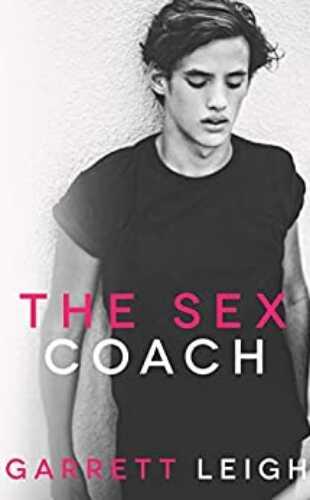 The Sex Coach by Garrett Leigh