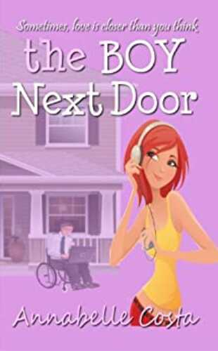 The Boy Next Door by Annabelle Costa