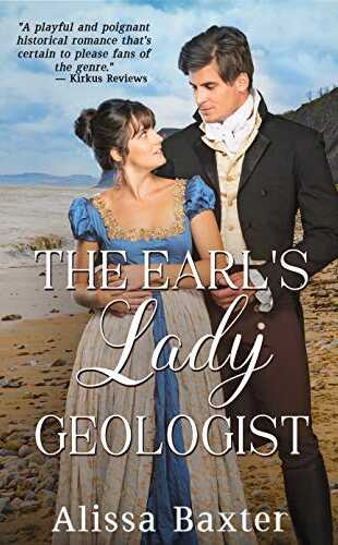 The Earl's Lady Geologist by Alissa Baxter