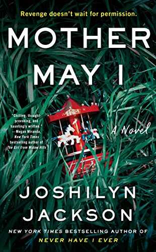 Mother May I by Joshilyn Jackson