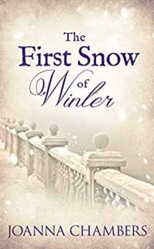The First Snow of Winter by Joanna Chambers