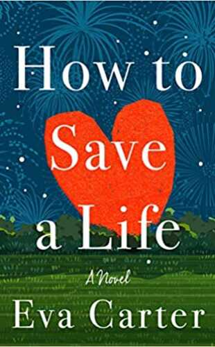 How to Save a Life by Eva Carter