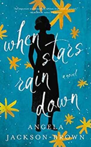 When Stars Rain Down by Angela Jackson-Brown