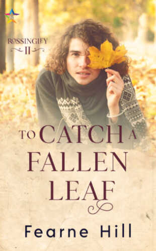 To Catch a Fallen Leaf by Fearne Hill