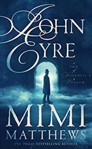 John Eyre by Mimi Matthews
