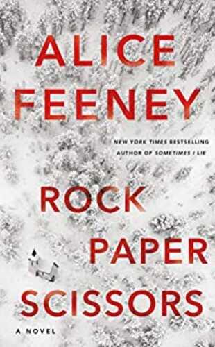 Rock, Paper, Scissors by Alice Feeney