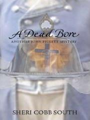 A Dead Bore by Sheri Cobb South